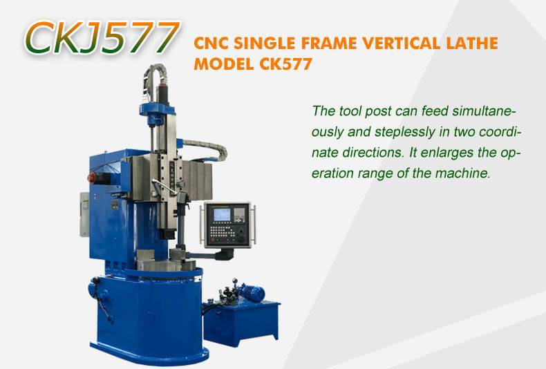 CNC SINGLE FRAME VERTICAL LATHE MODEL CKJ577--WuHu Risheng Precision ...